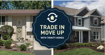 Trinity Homes Home Trade In Program Trade In Your House