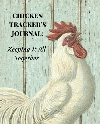Chicken Tracker Journal Info Page