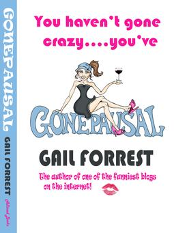 gonepausal by Gail Forrest