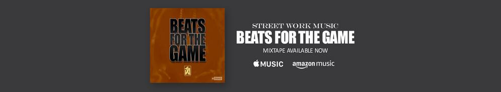 "Download ""Beats For The Game"" Mixtape Available Now"