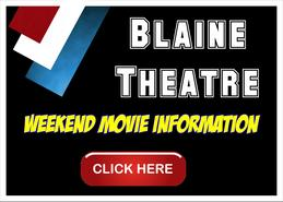 Blaine Theatre Weekend Show Times