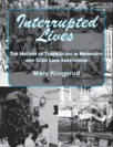 Interrupted Lives book cover