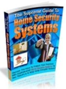 The Supreme Guide to Home Security System
