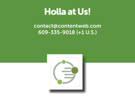 We're here to help. We can set up your ContentWeb space, organize your content, identify groups and develop content descriptions and group actions. Contact us. contact@contentweb.com.