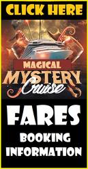 Fares and Booking Information for the Magical Mystery Cruise