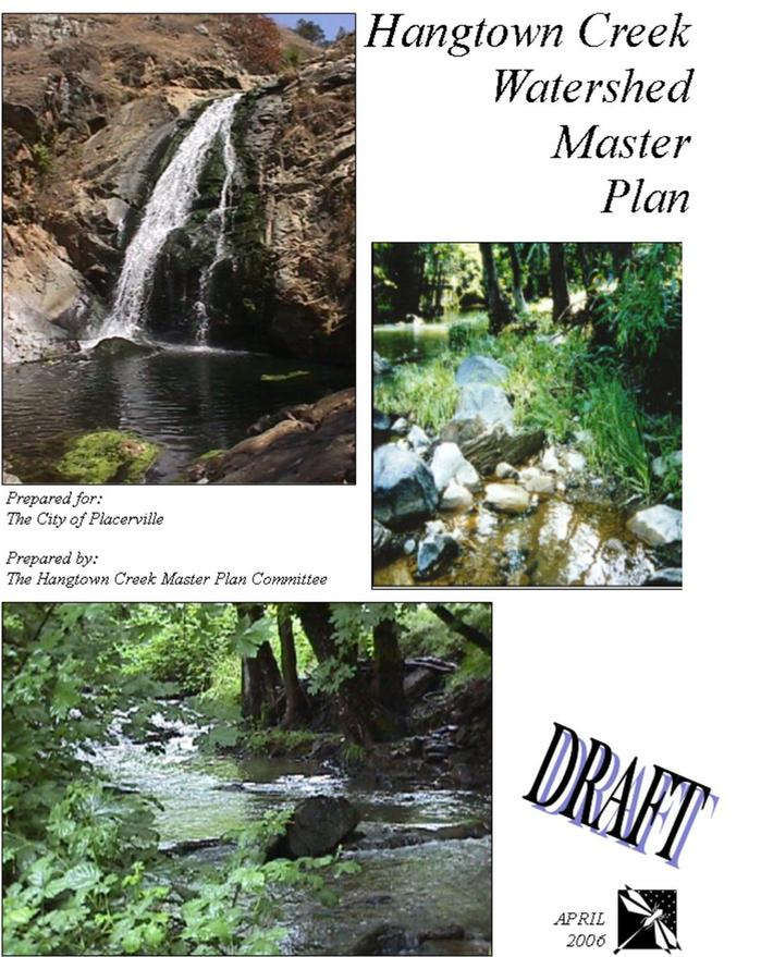 Hangtown Creek Watershed Master Plan Placerville Community Pride Volunteers Archives Josette Johnson http://www.josettejohnson.com