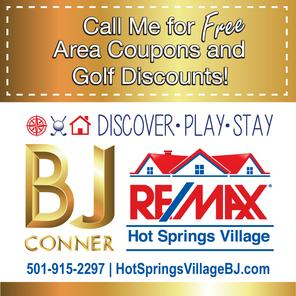 BJ Conner - Hot Springs Village RE/MAX Agent - Call For Area Coupons and Golf Discounts!