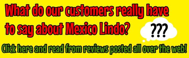 Mexico Lindo Customer Reviews