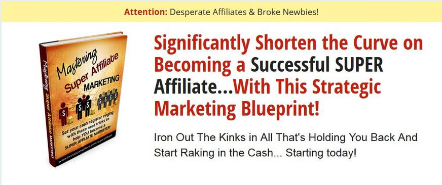 Becoming a Super Affiliate Marketer