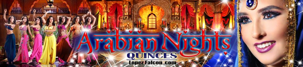Arabian nights Quinceanera Party Quince Parties Theme Ideas Quinceañera Celebration Party Themes Tips for Dresses Choreography Cakes Quinces Stage & Decoration