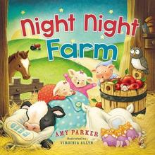 https://www.amazon.com/Night-Farm-Amy-Parker/dp/071808831X/ref=sr_1_3?s=books&ie=UTF8&qid=1518030006&sr=1-3&keywords=night+night+farm&dpID=61GneBXr1bL&preST=_SX218_BO1,204,203,200_QL40_&dpSrc=srch