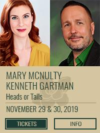 Mary McNulty and Kenneth Gartman in Heads or Tails