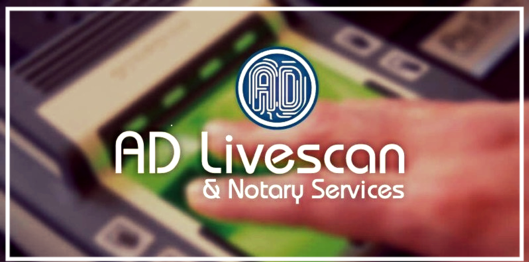 A D Livescan Notary Services San Diego Ca