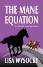 The Mane Equation, a Cat Enright mystey book by Lisa Wysocky