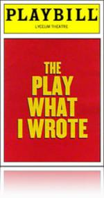 The Play What I Wrote