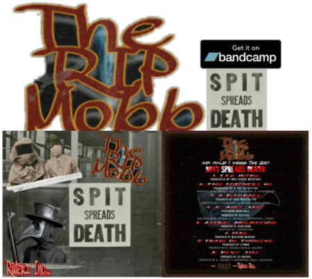 https://theripmobb.bandcamp.com/album/spit-spreads-death