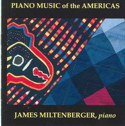 Piano, Sonata,PIANO MUSIC OF THE AMERICAS,American composers, Miguel del Aguila,composer,composing,classical,music,contemporary,Mexico,American,latin,hispanic,modern,South American,Argentina,del Águila, Buenos Aires,compositores,contemporaneos,actuales,uruguay,komponist,compositeur,musik,Grammy, Seattle,Award winning, James Miltenberger,Sonata No.2,for solo piano