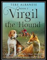 Virgil the Hound - A wonderful poem about a foxhound that does not want to hunt foxes.