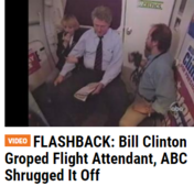 FLASHBACK: Bill Clinton Groped Flight Attendant, ABC Shrugged It Off Kavanaugh confirmation donald trump