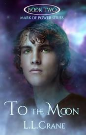 To the Moon dystopian fantasy young adult fiction