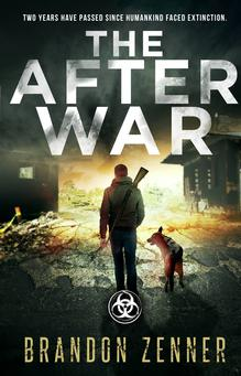 the after war, dystopian, brandon zenner, kindle, apocalyptic