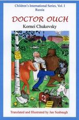 Doctor Ouch , children's story by Kornei Chukovsky