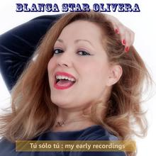 Blanca Star Olivera's music on iTunes