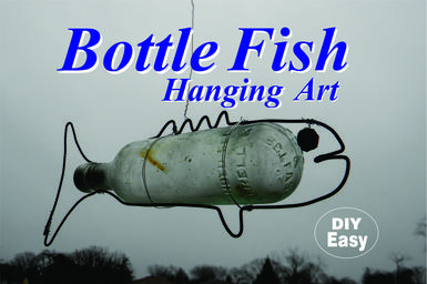 How to make DIY Hanging Bottle Fish Art from any old bottle and some wire. www.DIYeasycrafts.com