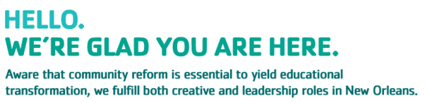 YMCA Banner - Hello, We're glad your here. Aware that community reform is essential to yield educational transformation, we fulfill both creative and leadership roles in New Orleans.
