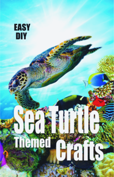 DIY easy Sea Turtle themed crafts and projects. www.DIYeasycrafts.com