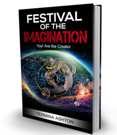 Festival of the Imagination a solution to Activate you your giant within, Your unique energy signature. You are the creator