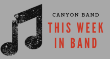 This week at Canyon Band