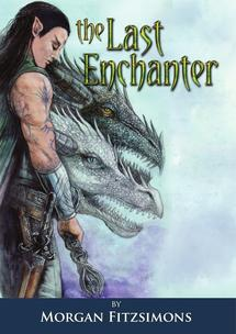 Last Enchanter novel by Morgan Fitzsimons