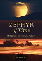 Zephyr of Time by Joseph Colwell