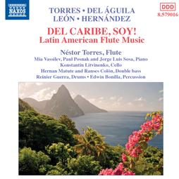 American composers, Miguel del Aguila, composer,composing,classical,music,contemporary,American,latin,hispanic,modern,South American,Argentina,del Águila, Buenos Aires,compositores,contemporaneos,actuales,uruguay,komponist,compositeur,musik Award winning, DEL CARIBE SOY, Naxos, Nestor Torres, flute, Miami Flute Suite, flute and piano