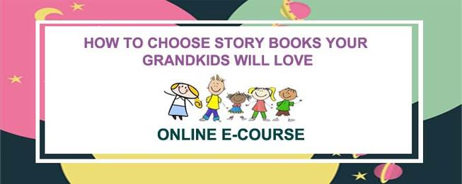 how to choose age and content appropriate stories your grandchildren will love
