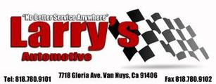 larry's automotive, auto repair, van nuys, autoshop, carcare, engines, transmission services, tune-ups, head gaskets, oil change, air filters, oil filters, engine overhauls, A.S.E. CA State Certified Auto Mechanic technicians, air conditioning specialists, a/c recharge station, wheel alignment , brake pads, brake service, transmission service....more than 30 years same location...