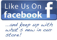 Like Us on Facebook ...and keep up with what's new at the store!