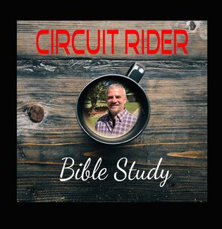 Circuit Rider Bible study podcast
