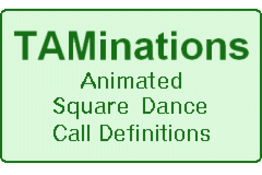 Taminations - animations for square dance calls