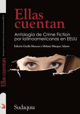 Melanie Márquez Adams, Autoras Latinas, Latina Writers, Crime Fiction in Spanish, Narrativa Criminal, Terror