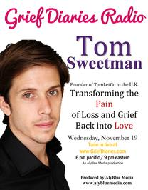 Grief Diaries Radio with Tom Sweetman