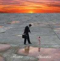 Floater - Acoustics