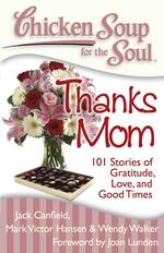 Chicken Soup for the Soul, Inspirational, Kym Gordon Moore, Mothers