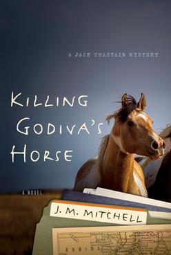Cover for Killing Godiva's Horse, national park mystery, by J.M. Mitchell