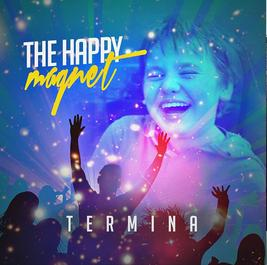 Termina's song, The Happy Magnet, has impacted music lovers across the globe. An uplifting and positive sound