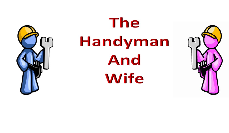 The Handyman and Wife