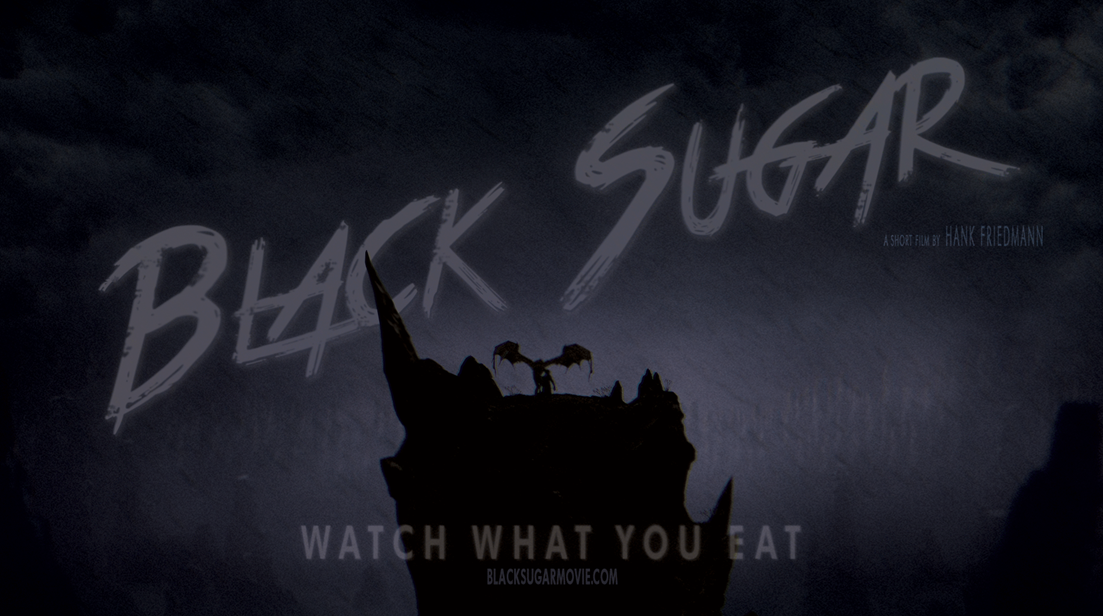 Black Sugar : Watch what you eat