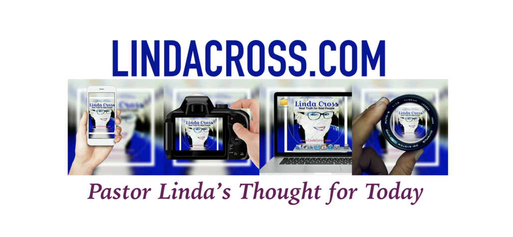 LindaCross.com - Thought for Today