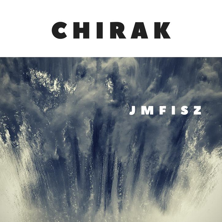 CHIRAK - 2007 (Artwork @jmfisz)